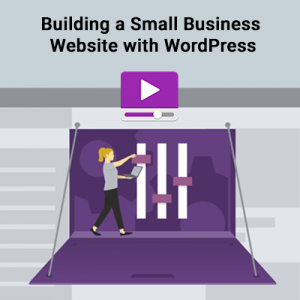 Building a Small Business Website with WordPress