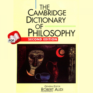 The Cambridge Dictionary of Philosophy 2nd Edition