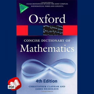 The Concise Oxford Dictionary of Mathematics 4th Edition