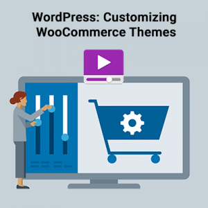 WordPress: Customizing WooCommerce Themes
