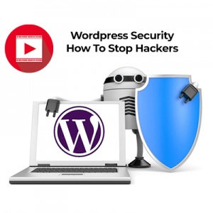 Wordpress Security - How To Stop Hackers