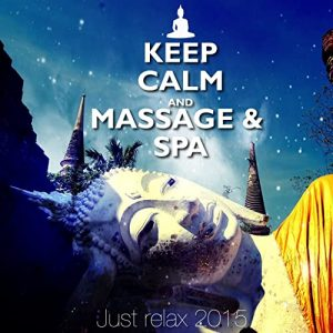 Keep Calm and Massage & Spa (Just Relax 2015)