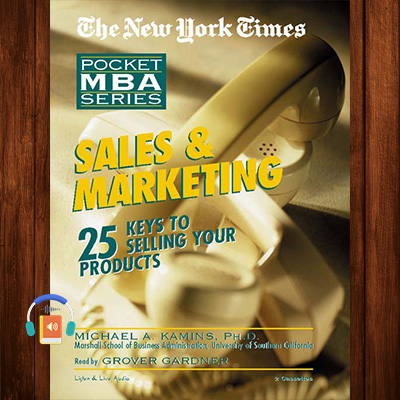 Sales & Marketing: 25 Keys to Selling Your Products: Library Edition (Pocket MBA)