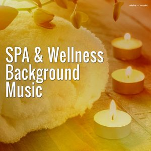 Spa & Wellness Background Music