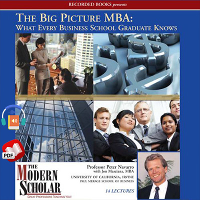 The Big Picture MBA: What Every Business School Graduate Knows