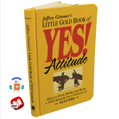 The Little Gold Book of YES! Attitude