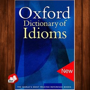 The Oxford Dictionary of Idioms 2nd Edition