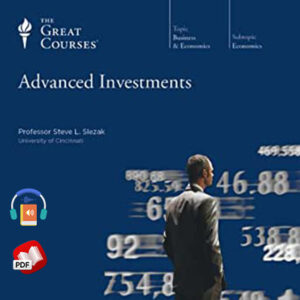Advanced Investments by The Great Courses