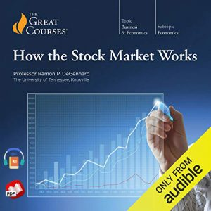 How the Stock Market Works by The Great Courses
