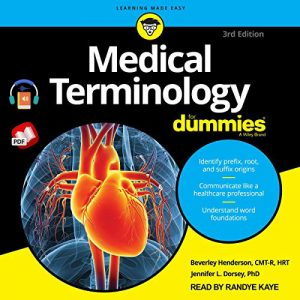 Medical Terminology For Dummies 3rd Edition