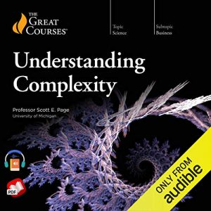 Understanding Complexity by The Great Courses