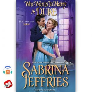 Who Wants to Marry a Duke: A Delightful Historical Regency Romance Book