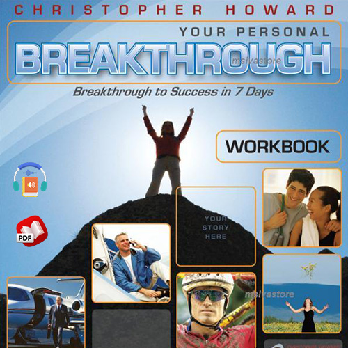 YOUR PERSONAL BREAKTHROUGH (Breakthrough to Success in 7 Days)
