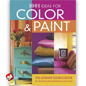 1001 Ideas for Color and Paint