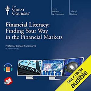 Financial Literacy: Finding Your Way in the Financial Markets