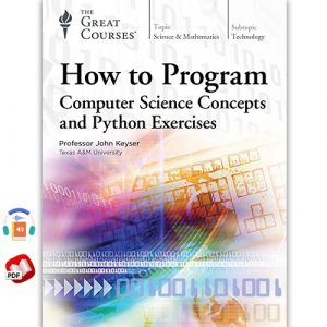 How to Program: Computer Science Concepts and Python Exercises