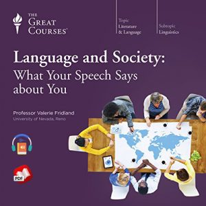 Language and Society: What Your Speech Says About You
