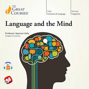 Language and the Mind by The Great Courses