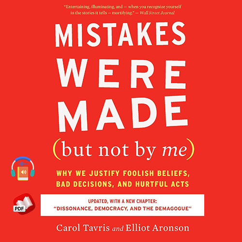 Mistakes Were Made (but Not by Me) Third Edition