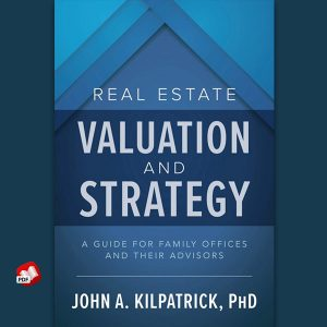Real Estate Valuation and Strategy