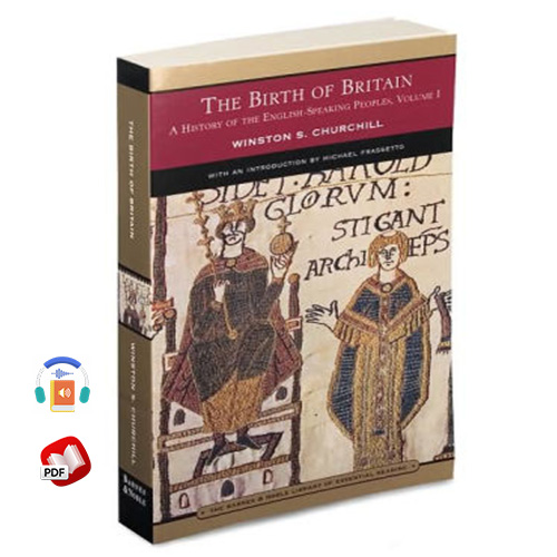 The Birth of Britain: A History of the English-Speaking Peoples