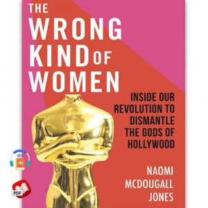 The Wrong Kind of Women