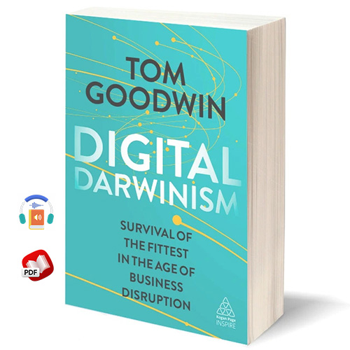 Digital Darwinism: Survival of the Fittest in the Age of Business Disruption