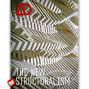 The New Structuralism: Design, Engineering and Architectural Technologies 1st Edition