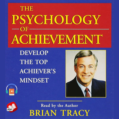 The Psychology of Achievement
