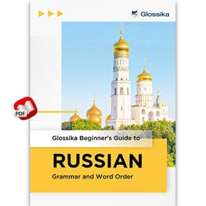 Beginner's Guide to Russian Grammar and Word Order
