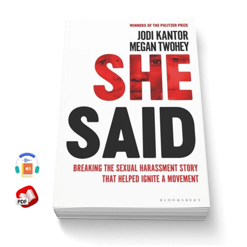 She Said: Breaking the Sexual Harassment Story