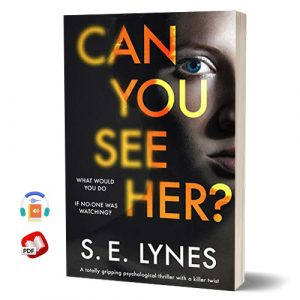 Can You See Her by S.E. Lynes