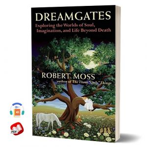Dreamgates: Exploring the Worlds of Soul