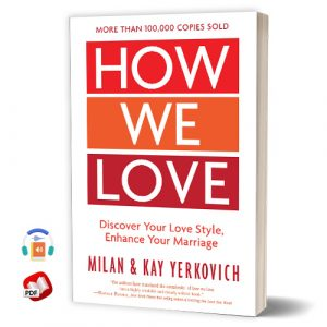 How We Love: Discover Your Love Style