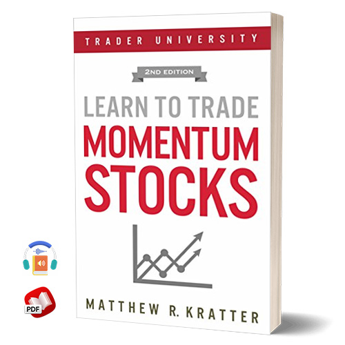 Learn to Trade Momentum Stocks by Matthew R. Kratter
