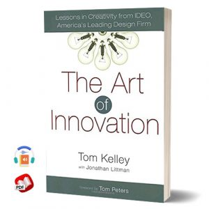 The Art of Innovation: Lessons in Creativity from IDEO