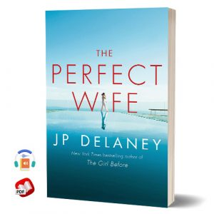 The Perfect Wife: A Novel by JP Delaney