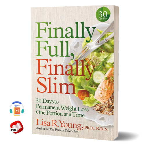 Finally Full, Finally Slim by Lisa R. Young