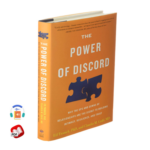 The Power of Discord by Ed Tronick Claudia M. Gold