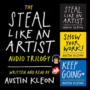 The Steal Like an Artist Audio Trilogy