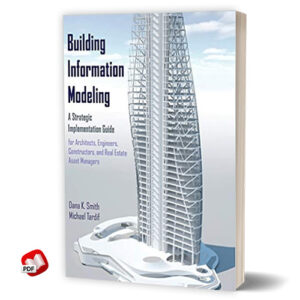 Building Information Modeling: A Strategic Implementation Guide for Architects