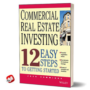 Commercial Real Estate Investing 12 Easy Steps to Getting Started