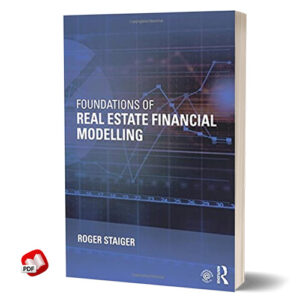 Foundations of Real Estate Financial Modelling 2015