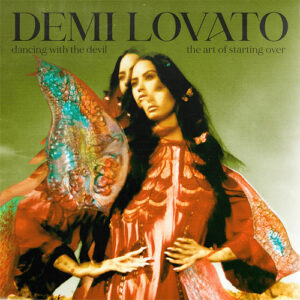 Demi Lovato - Dancing With The Devil...The Art of Starting Over