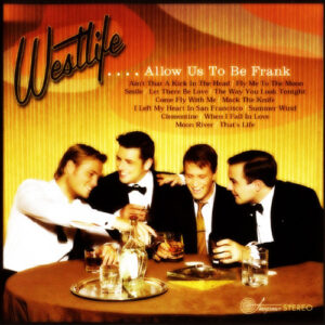 Westlife - ...Allow Us to Be Frank